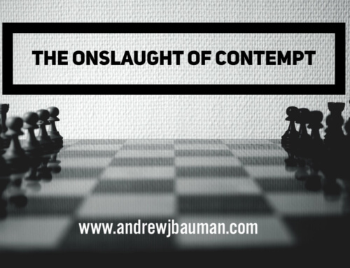 The Onslaught of Contempt