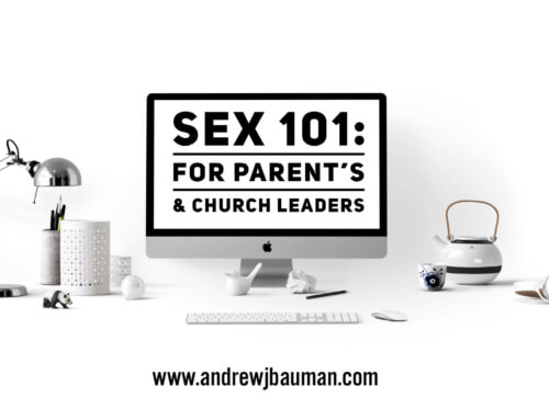 Sex 101: For Parent's & Church Leaders