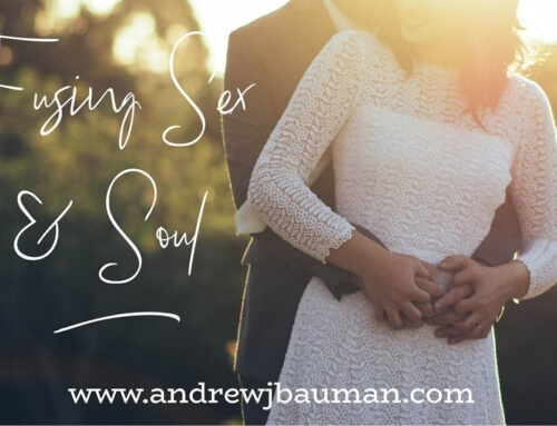 Fusing Sex & Soul