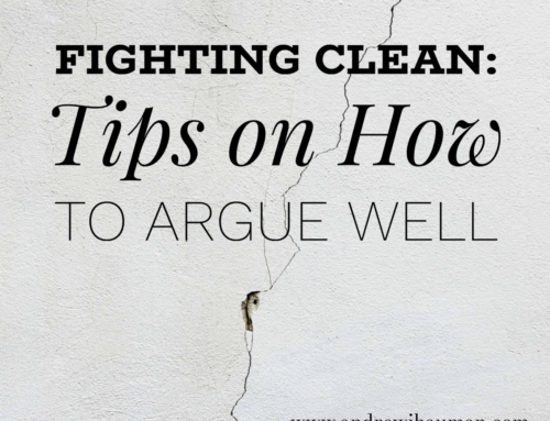 Fighting Clean: Tips on How to Argue Well