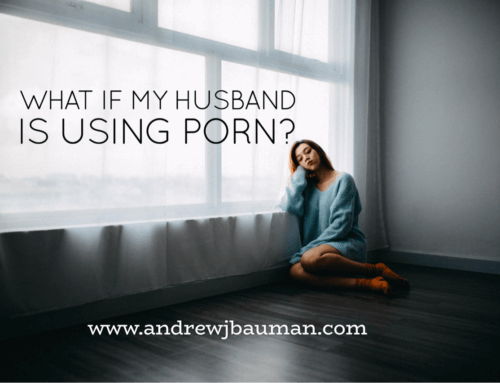What If My Husband Is Using Porn?