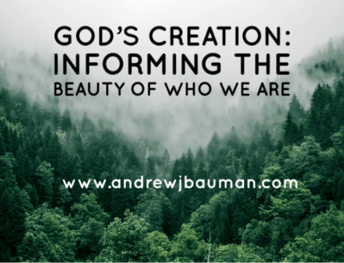 God's Creation: Informing the Beauty of Who We Are