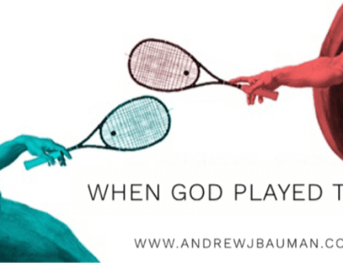 When God Played Tennis