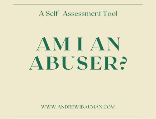 Am I an Abuser?  A Self-Assessment