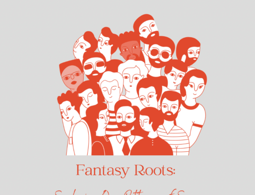 Fantasy Roots: Exploring Our Patterns of Escape